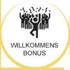 Willkommens Bonus
